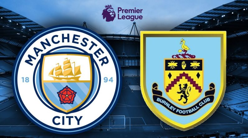 Man City vs Burnley Live Score and Goal Updates When Ferran Torres and John Stones Launch