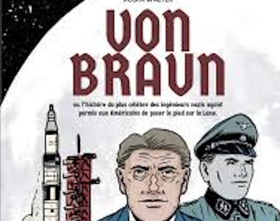 "Robin Walter tells the true story of Werner ""Van Braun"" in the comics"