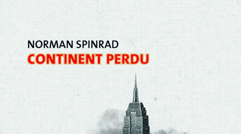 Lost Continent - Norman Spinrod